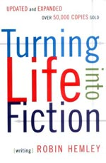 Turning Life Into Fiction